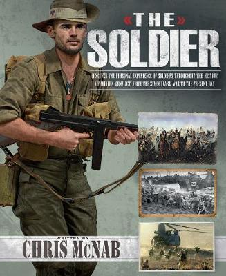 The Soldier by Chris McNab
