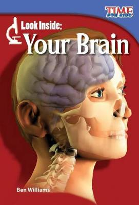 Look Inside: Your Brain by Ben Williams
