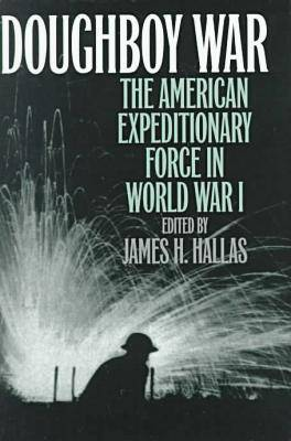 Doughboy War by James H. Hallas