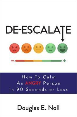 De-Escalate by Douglas E. Noll
