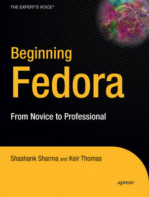 Beginning Fedora: From Novice to Professional by Keir Thomas