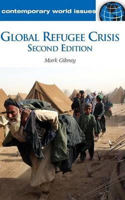 Global Refugee Crisis by Mark Gibney