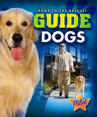 Guide Dogs by Sara Green