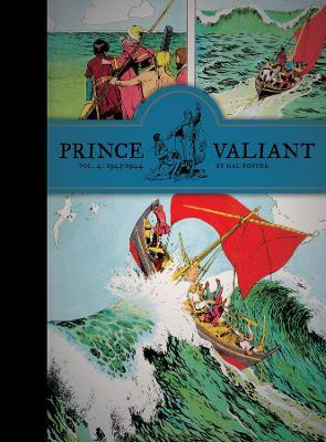 Prince Valiant Prince Valiant Vol.4: 1943-1944 1943-1944 Volume 4 by Hal Foster