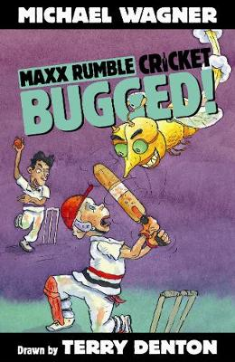 Maxx Rumble Cricket 4: Bugged! by Michael Wagner