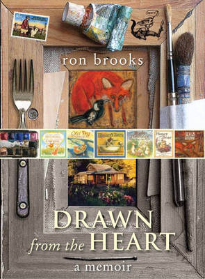 Drawn from the Heart by Ron Brooks