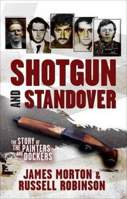 Shotgun and Standover by James Morton