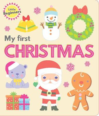 Little Beginners Board Book First Christmas by