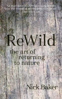 ReWild by Nick Baker