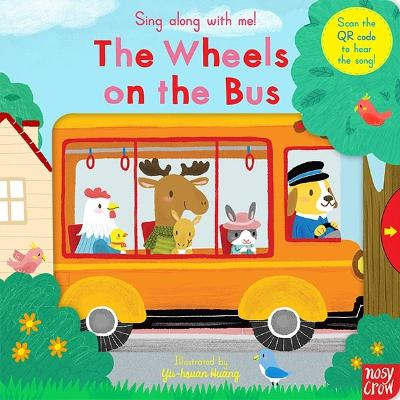 Sing Along With Me! The Wheels on the Bus book