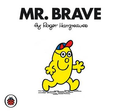 Mr Brave by Roger Hargreaves
