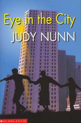 Eye in the City by Judy Nunn