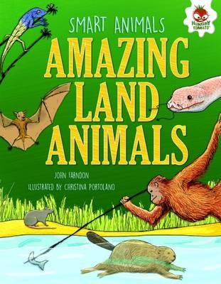 Smart Animals - Amazing Land Animals by John Farndon