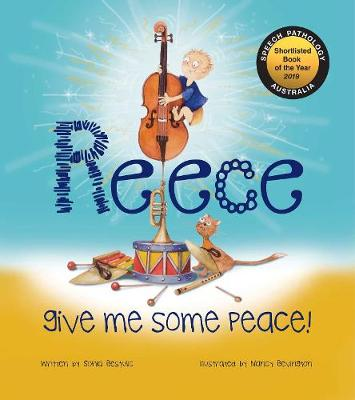 Reece: Give Me Some Peace by Sonia and Bevington, Nancy Bestullic
