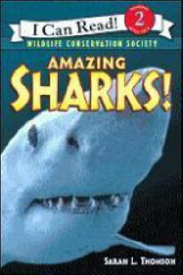 Amazing Sharks by Sarah L Thomson