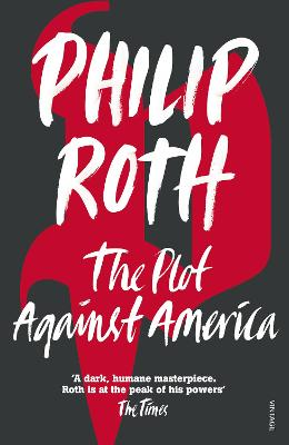 Plot Against America by Philip Roth