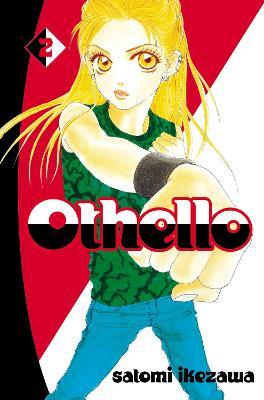 Othello volume 2 by Satomi Ikezawa