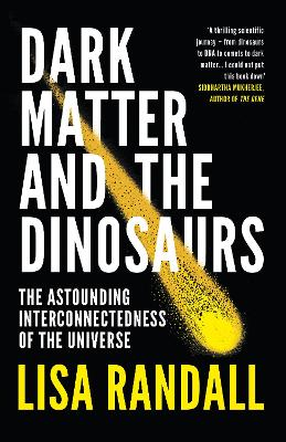 Dark Matter and the Dinosaurs book