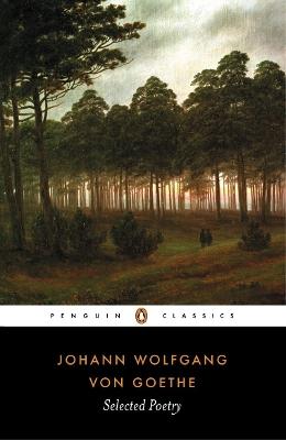 Selected Poetry by Goethe