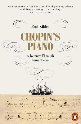 Chopin's Piano: A Journey through Romanticism book