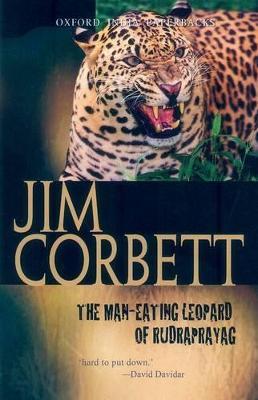 The Man-Eating Leopard of Rudraprayag by Jim Corbett
