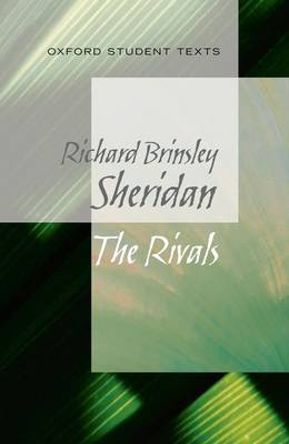 Oxford Student Texts: Sheridan: The Rivals book