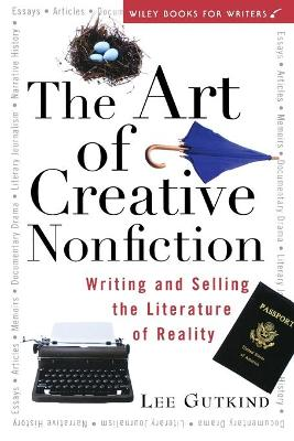 Art of Creative Nonfiction by Lee Gutkind