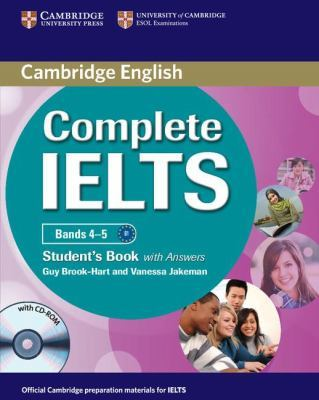 Complete: Complete IELTS Bands 4-5 Student's Book with Answers with CD-ROM by Guy Brook-Hart