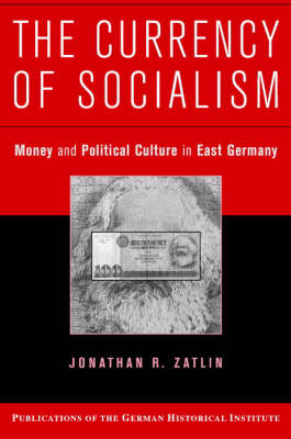 Currency of Socialism book