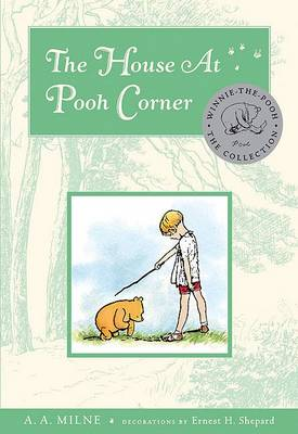 The House at Pooh Corner by A A Milne