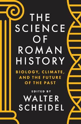 Science of Roman History by Walter Scheidel