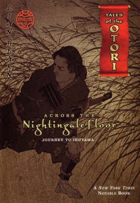 Across the Nightingale Floor: Book 1 Tales of the Otori book