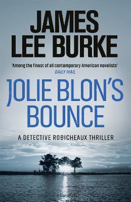 Jolie Blon's Bounce by James Lee Burke