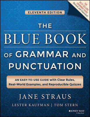 The Blue Book of Grammar and Punctuation by Jane Straus