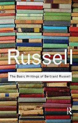 Basic Writings of Bertrand Russell book