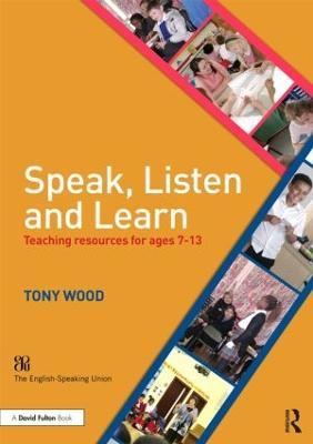Speak, Listen and Learn by Tony Wood