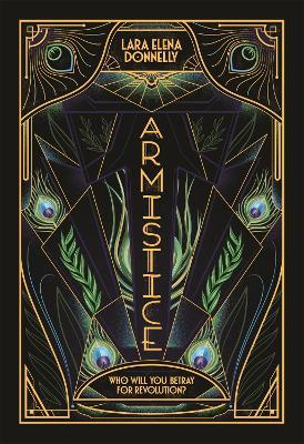 Armistice by Lara Elena Donnelly