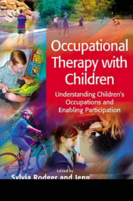 Occupational Therapy with Children by Sylvia Rodger