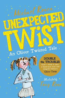 Unexpected Twist! An Oliver Twisted Tale by Michael Rosen