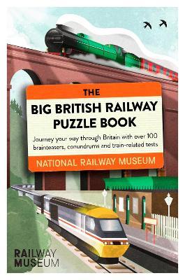 The Big British Railway Puzzle Book book