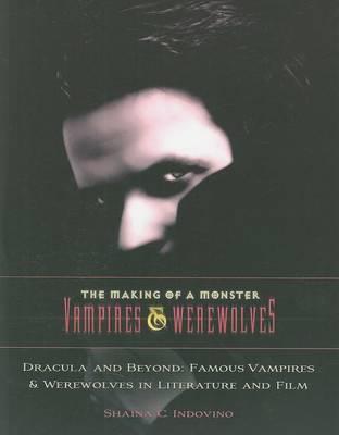 Dracula and Beyond by Saina C Indovino