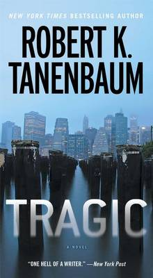Tragic by Robert K Tanenbaum