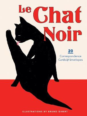 Le Chat Noir: 20 Correspondence Cards & Envelopes by Bruno Gibert