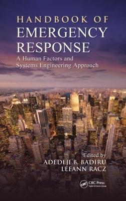 Handbook of Emergency Response by Adedeji B. Badiru