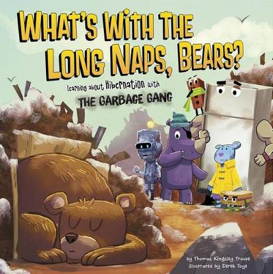 What's with the Long Naps, Bears? book