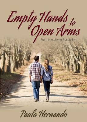 Empty Hands to Open Arms by Paula Hernando