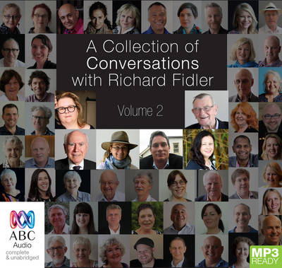 A Collection Of Conversations With Richard Fidler Volume 2 by Richard Fidler