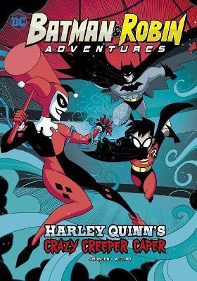 Harley Quinn's Crazy Creeper Caper book