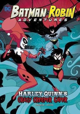 Harley Quinn's Crazy Creeper Caper by Louise Simonson