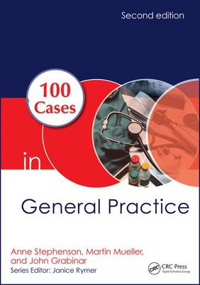 100 Cases in General Practice, Second Edition by Anne E. Stephenson